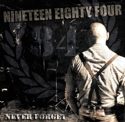 "Nineteen Eighty Four/1984 ""Never forget"""