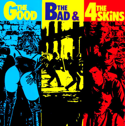 "4 Skins ""The Good, the Bad & the 4 Skins"" (Vinilo 180gr.)"