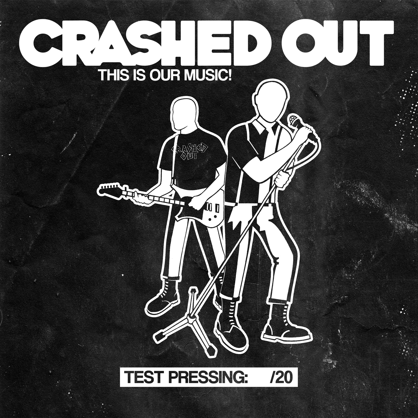 "CPR040-Crashed Out ""This is our music"" (Lim. 20 Test Pressing)"