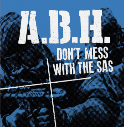 "ABH ""Don't mess with the SAS"""