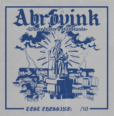 "CPR041-Abrovink ""Where history still stands"" (Lim. 10 Test Pressing)"