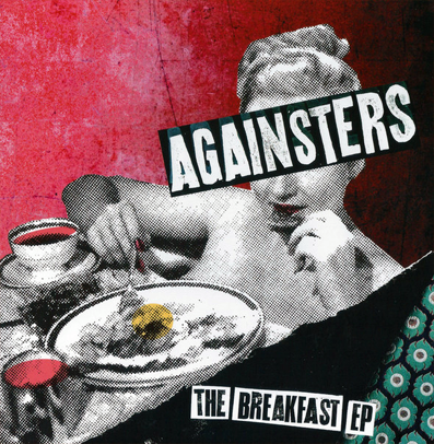 "Againsters ""The breakfast EP"""