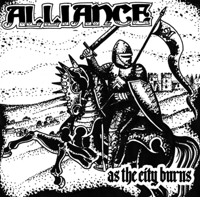 "Alliance ""As the city burns"""
