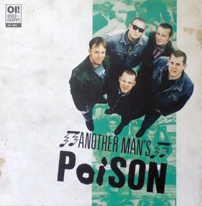 "Another Man's Poison ""Oi! Discography vol.1"""