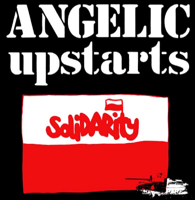 "Angelic Upstarts ""Solidarity"""