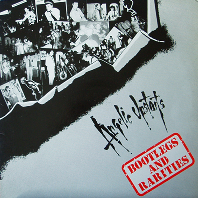 "Angelic Upstarts ""Bootlegs and Rarities"""