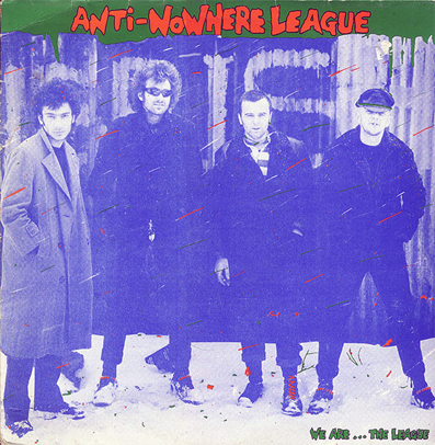 "Anti Nowhere League ""We are... The League"""