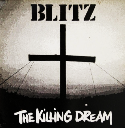 "Blitz ""The Killing Dream"""