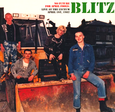"Blitz ""No Future For April Fools: Live At The Lyceum 1982"""