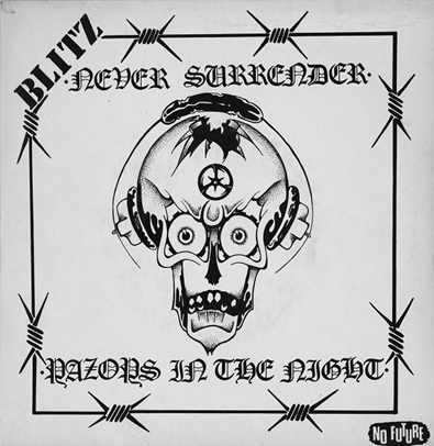 "Blitz ""Never Surrender/Razors in the Night"""