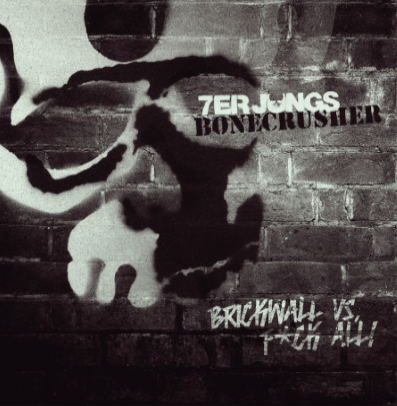 "Bonecrusher/7er Jungs ""Brickwall vs Fuck all!"" (Vinilo Gris splatter)"