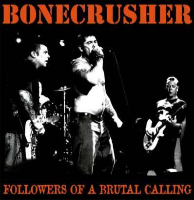 "Bonecrusher ""Followers of a brutal calling"" (Vinilo rojo)"