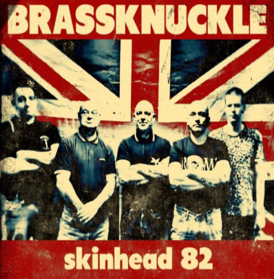"Brassknuckle ""Skinhead 82"" (Vinilo clear)"