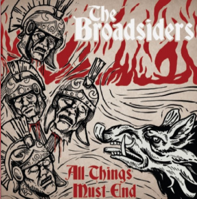 "The Broadsiders ""All things must end"""
