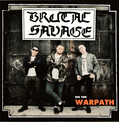 "Brutal Savage ""On The Warpath"""