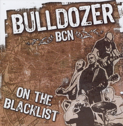 "Bulldozer BCN ""On the blacklist"""
