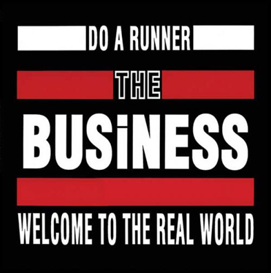 "The Business ""Do a Runner"""