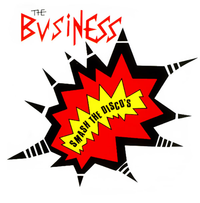 "The Business ""Smash the Discos"" (Clear vinyl)"