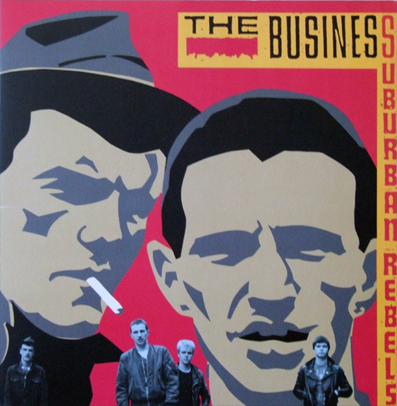 "The Business ""Suburban Rebels"" (Gatefold)"