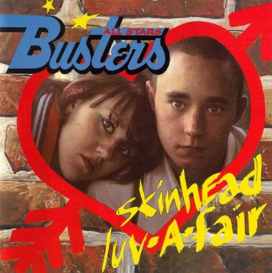"Busters All Stars ""Skinhead Luv-A-Fair"""