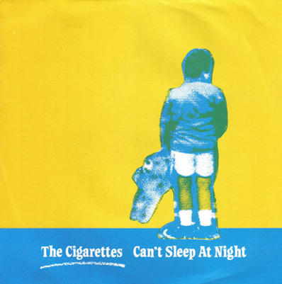 "The Cigarettes ""Can't Sleep At Night"""