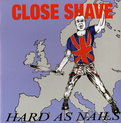 "Close Shave ""Hard as Nails"" (Vinilo rojo)"