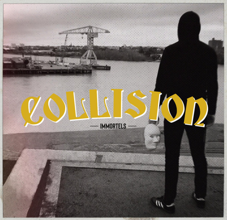"Collision ""Immortels"""