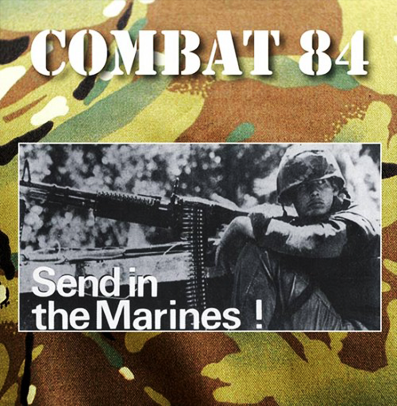 "Combat 84 ""Send in the Marines"" (Green vinyl)"