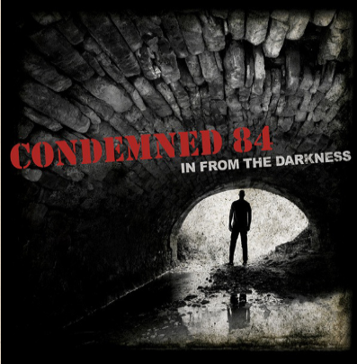 "Condemned 84 ""In from the darkness"""