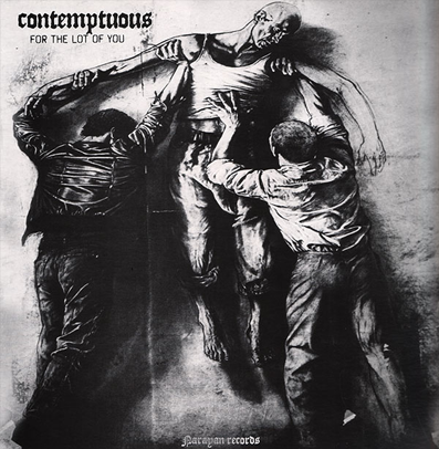 "Contemptuous ""For the lot of you"" (White vinyl)"