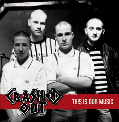 "CPR040-Crashed Out ""This is our music"" (Vinilo transparente)"