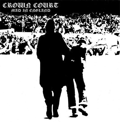 "Crown Court ""Mad in England"" (Vinilo blanco)"