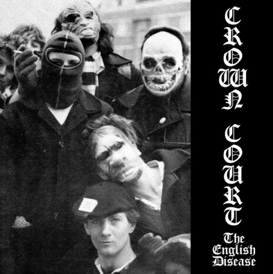 "Crown Court ""The English disease"" (2nd press/Clear vinyl)"
