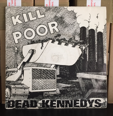 "Dead kennedys ""Kill the poor"""