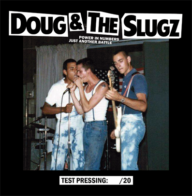 "CPR027-Doug & The Slugz ""The power in numbers/Just another battle"" (Lim. 20 Test Pressing)"