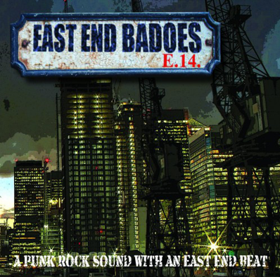 "East End Badoes ""A Punk Rock Sound With An East End Beat"" (White vinyl)"