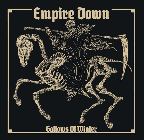 "Empire Down ""Gallows of winter"""
