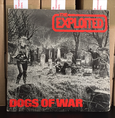 "The Exploited ""Dogs of war"""