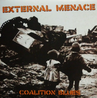"External Menace ""Coalition Blues"" (Gatefold/Vinilo naranja)"