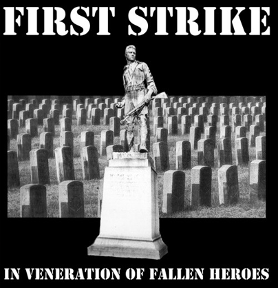 "First Strike ""In veneration of fallen heroes"" (Vinilo blanco)"