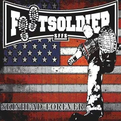 "Footsoldier ""Skinhead Forever"""