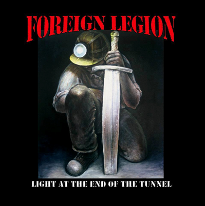 "Foreign Legion ""Light at the end of the Tunnel"""