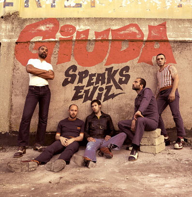 "Giuda ""Speaks Evil"""