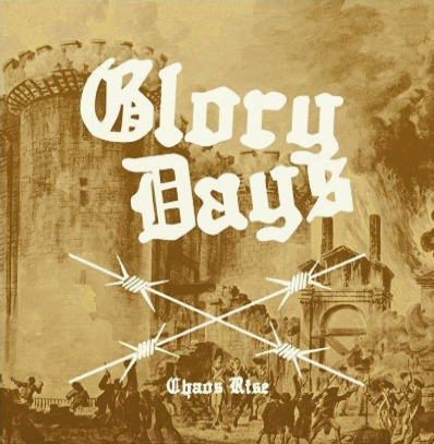 "Glory Days ""Chaos Rise"""