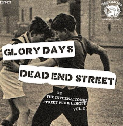 "Glory Days/Dead End Street ""Split"""