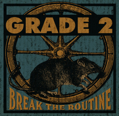 "Grade 2 ""Break the routine"" (Gatefold)"