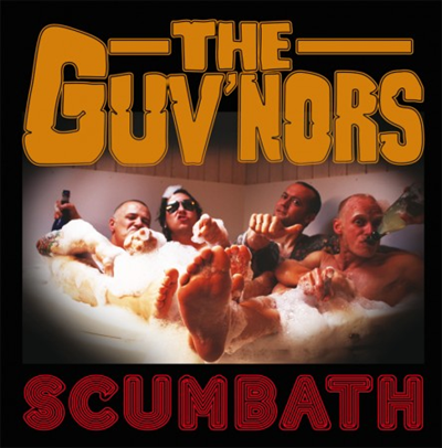 "The Guv'nors ""Scumbath"""
