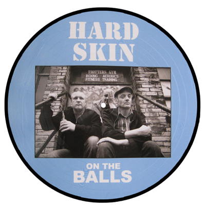 "Hard Skin ""On the balls"""