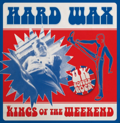 "Hard Wax ""Kings of the weekend"""