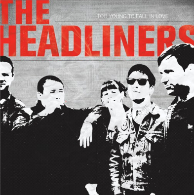 "The Headliners ""Too young to fall in love"""